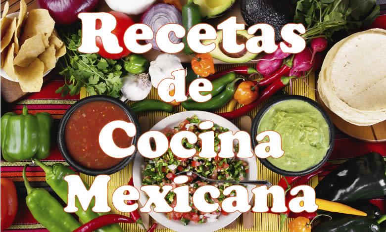 Recetas de Cocina Mexicana